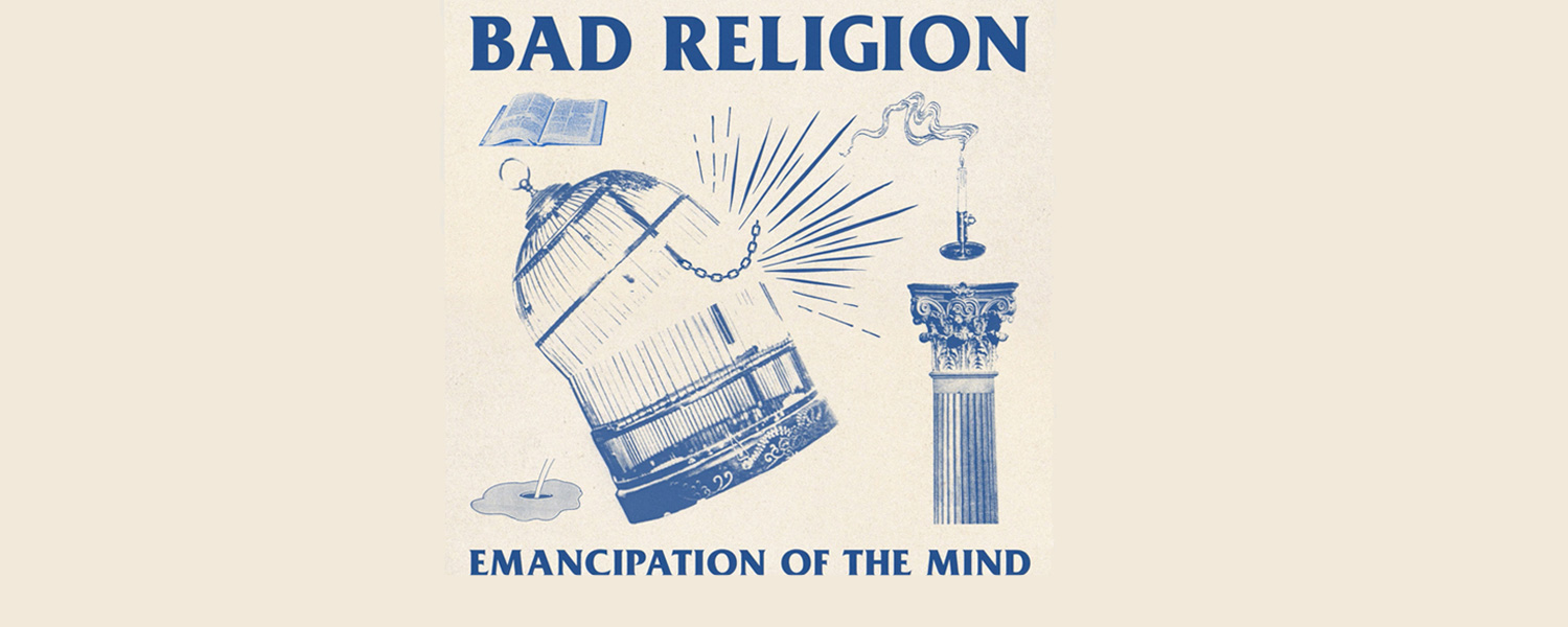 Bad Religion Emancipation of the mind